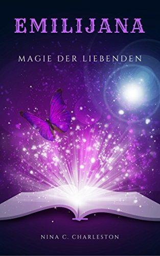 Emilijana - Magie der Liebenden (Die Chronik der Elfenprinzessin 3)