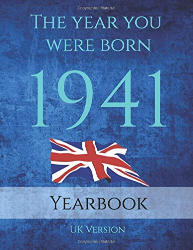 The Year You Were Born 1941: 1941 UK Yearbook. This 87 page A4 book is full of interesting facts and trivia over many topics including Events, ... events, Movies of the year and much more.