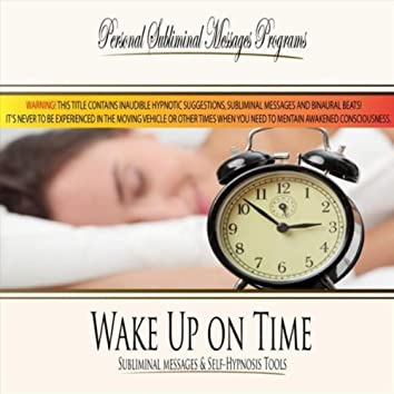 Wake Up on Time - Subliminal Messages
