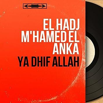 Ya Dhif Allah (Mono Version)
