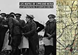 Los mapas de Cipriano Mera. La cartografía del IV Cuerpo de Ejército