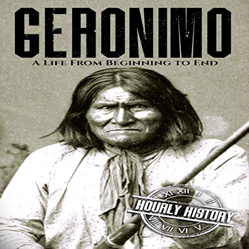 Geronimo: A Life from Beginning to End Titelbild