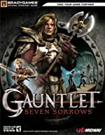 Gauntlet® - Seven Sorrows? Official Strategy Guide de BradyGames