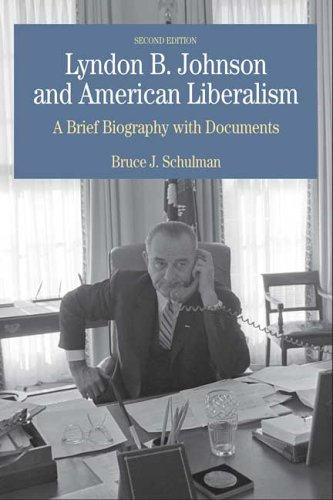 Lyndon B. Johnson and American Liberalism: A Brief...