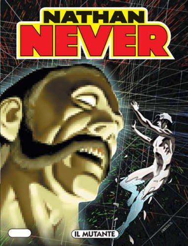 NATHAN NEVER N.137 - Il mutante
