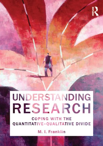 Download Understanding Research: Coping With The Quantitative - Qualitative Divide (English Edition) 