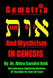 Gematria And Mysticism IN GENESIS (Journey Through Genesis Book 1) (English Edition)