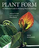 Plant Form: An Illustrated Guide to Flowering Plant Morphology