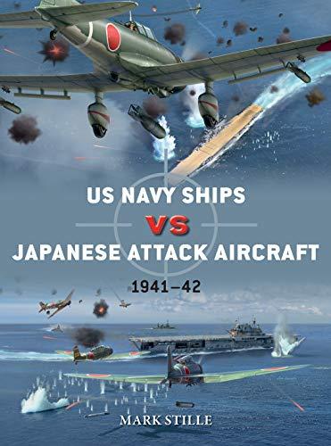 US Navy Ships vs Japanese Attack Aircraft: 1941–42 (Duel) (English Edition)