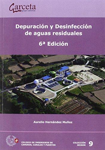 Depuración y desinfección de aguas residuales. 6ª Edició