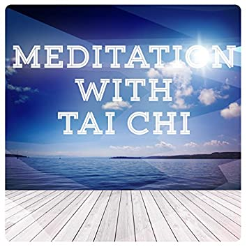 Meditation with Tai Chi