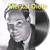 Mental Diets Neville Goddard Lecture