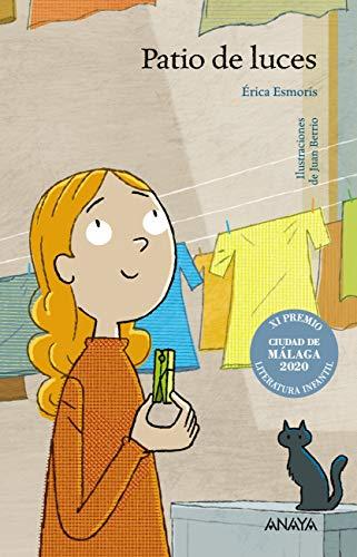 Patio de luces (LITERATURA INFANTIL - Premio Ciudad de Málaga)