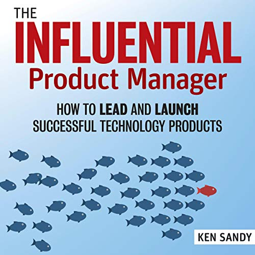 Couverture de The Influential Product Manager