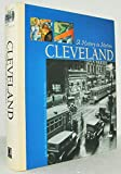 Cleveland: A history in motion : transportation, industry & community in Northeast Ohio