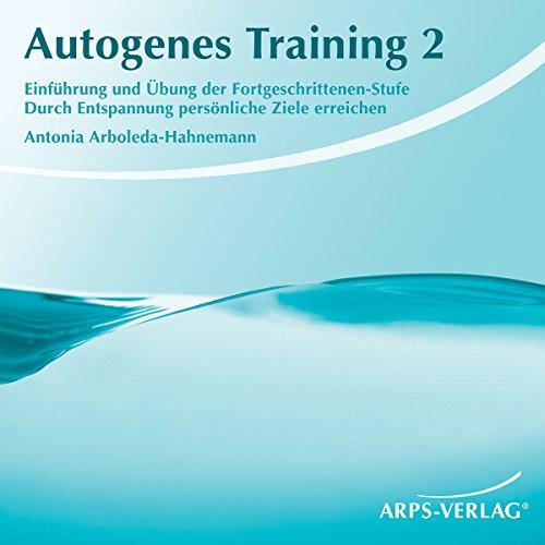 Autogenes Training 2. Durch Entspannung persönliche Ziele erreichen Titelbild