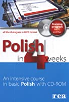 Polish in 4 Weeks: Intensive Course in Basic Polish