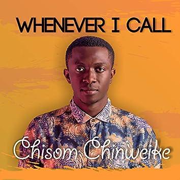 Whenever I Call