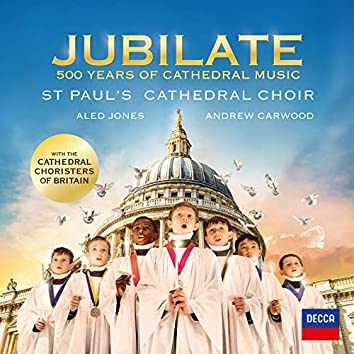Jubilate - 500 Years Of Cathedral Music