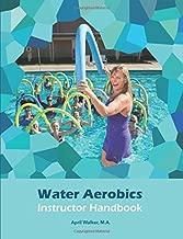Water Aerobics Instructor Handbook