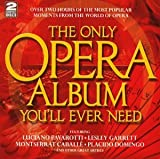 The Only Opera Album You'll Ever...