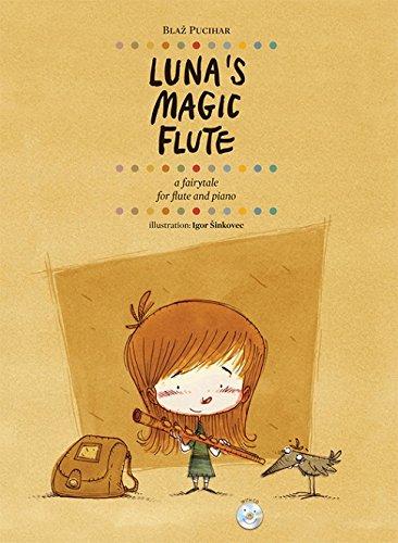 Blaz Pucihar: Luna's Magic Flute. Für Querflöte, Klavierbegleitung