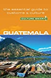 Guatemala - Culture Smart!: The Essential Guide to Customs & Culture (8)