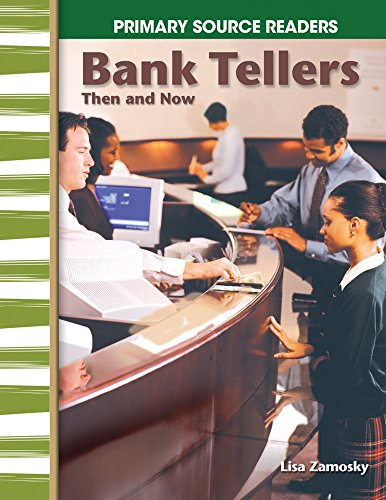 Bank Tellers Then and Now (Social Studies Readers) (English Edition)