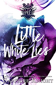 Little White Lies: High School Bully Romance (Harvard Academy Elite Book 1) by [Sapphire Knight, Mitzi Carroll]