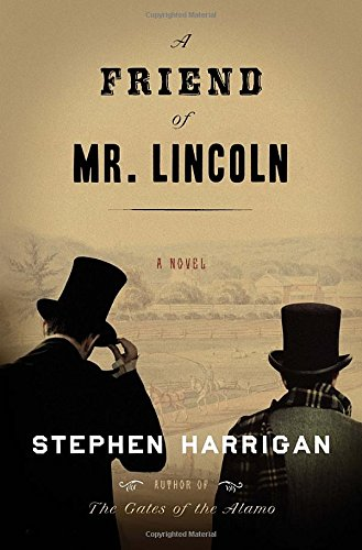 Image of A Friend of Mr. Lincoln: A novel