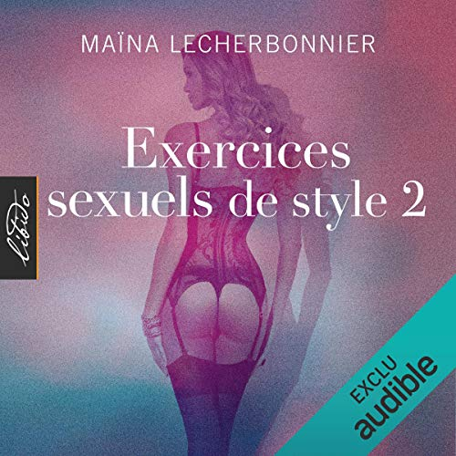 Exercices sexuels de style 2 audiobook cover art