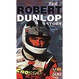 The Robert Dunlop Story [VHS]