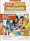 Per nuovi traguardi. Arte e immagine, musica. Per la scuola elementare. Con CD-ROM (Vol. 4)