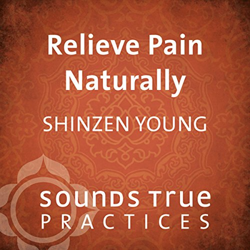 Relieve Pain Naturally audiobook cover art