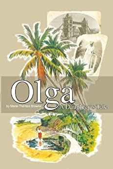 Olga - A Daughter's Tale by [Marie Campbell]