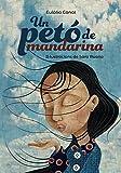 Un petó de mandarina (Llibres infantils i juvenils - Pluja de llibres +10)
