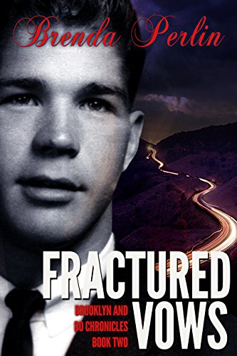 Book: Fractured Vows (Brooklyn and Bo Chronicles - Book 3) by Brenda Perlin