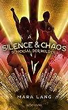 Silence & Chaos: Schicksal der Helden