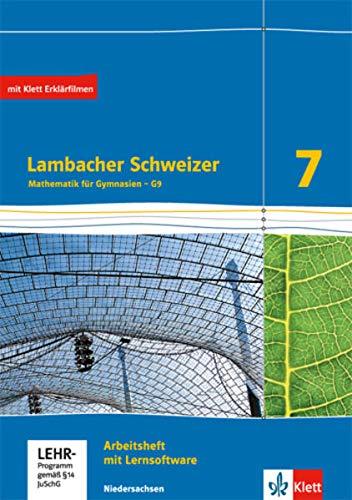 Lambacher Schweizer Mathematik 7 - G9. Ausgabe Niedersachsen: Arbeitsheft plus Lösungsheft und Lernsoftware Klasse 7 (Lambacher Schweizer. Ausgabe für Niedersachsen ab 2015)
