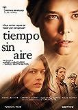 Tiempo sin aire [DVD]