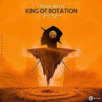 King Of Rotation (The Comeback)
