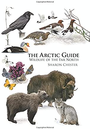The Arctic Guide: Wildlife of the Far North