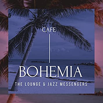 Cafe Bohemia - The Lounge and amp; Jazz Messengers
