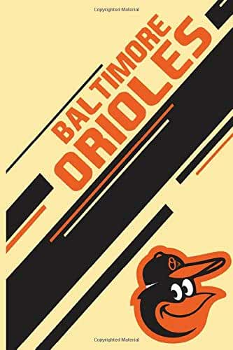 Baltimore Orioles: Baltimore Orioles Notebook & Journal | MLB Fan Essential | Baltimore Orioles Fan Appreciation