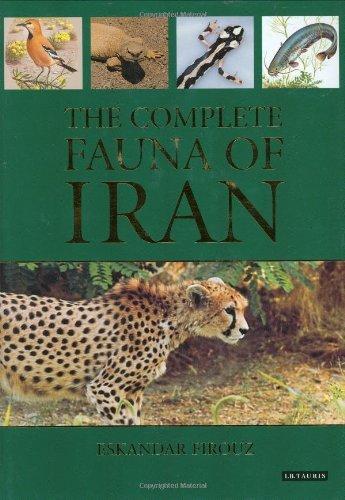 The Complete Fauna of Iran by Eskandar Firouz (2005-10-14)