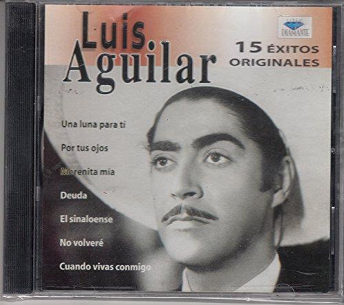 15 Exitos Originales - Luis Aguilar