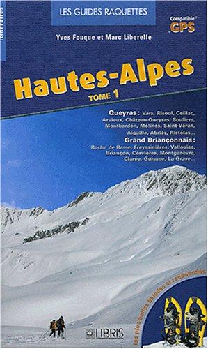 Hautes-Alpes T.1: Grand Briançonnais, Queyras