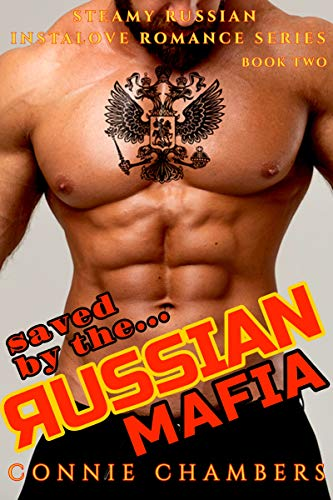 Saved By The Russian: A Steamy Russian Instalove Romance Series Book Two (English Edition)