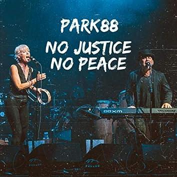 No Justice No Peace (feat. Rich Wyman)
