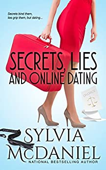 Secrets, Lies, and Online Dating: Three Generations Learn to Love Again (Women's Fiction) by [Sylvia McDaniel]